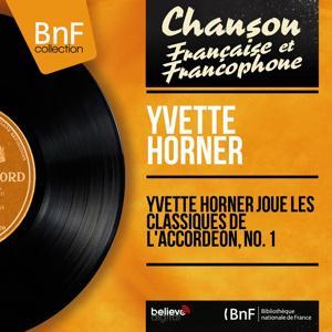 Yvette Horner joue les classiques de l'accordéon, No. 1 (Mono version)
