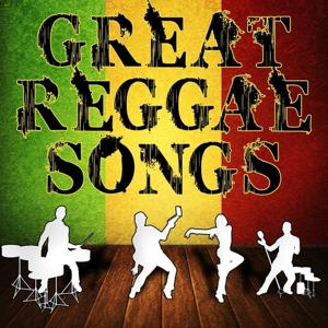 Great Reggae Songs