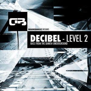 Decibel - Level 2