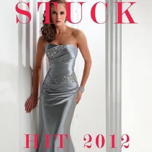 Stuck (Hit 2012)