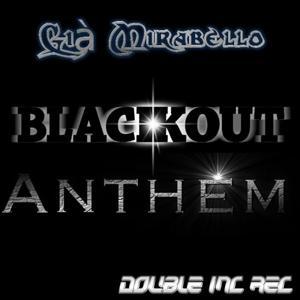 BlackOut Anthem