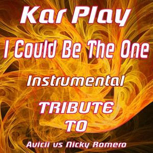 I Could Be the One: Tribute To Avicii vs. Nicky Romero
