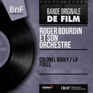 Colonel Bogey / La foule (Mono Version)