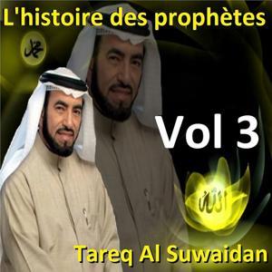 L'histoire des prophètes, vol. 3 (Quran - coran - islam)