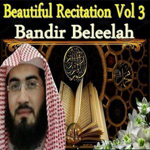 Beautiful Recitation, Vol. 3 (Quran - Coran - Islam)