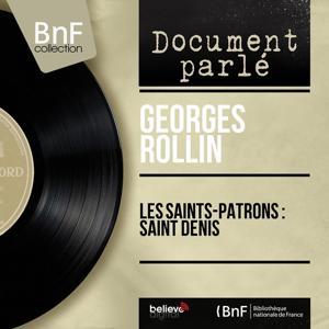 Les Saints-Patrons : Saint Denis (Mono Version)