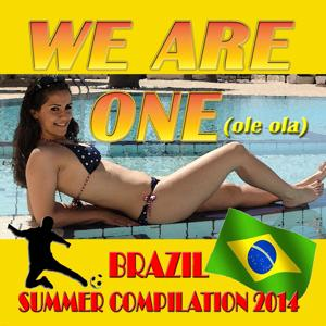 We Are One (Ole Ola) (Brazil Summer Compilation 2014)