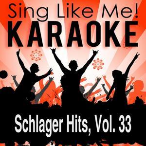 Schlager hits, Vol. 33 (Karaoke version)