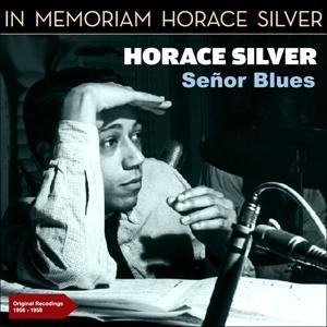 Senor Blues (Original Recordings 1956 -1959)