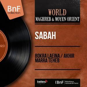Bokra Laeina / Akhir Marra Teheb (Mono Version)