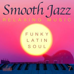 Smooth Jazz  Relaxing Music, Vol. 7