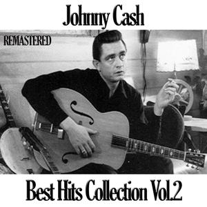 Johnny Cash Best Collection, Vol. 2 (Remastered)