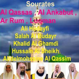 Sourates Al Qassas, Al Ankabut, Ar Rum, Luqman