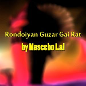 Rondoiyan Guzar Gai Rat