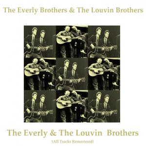 The Everly & the Louvin Brothers (All Tracks Remastered 2014)