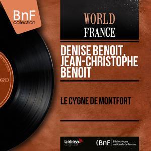 Le cygne de Montfort (Mono Version)