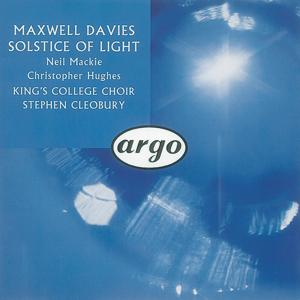 Maxwell Davies: Solstice of Light