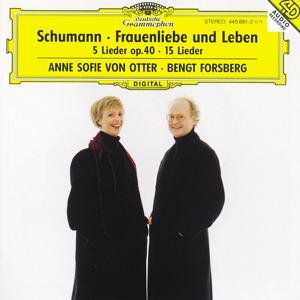 Schumann: Frauenliebe und -Leben, Op.42; 5 Lieder, Op. 40; Ausgewählte Lieder
