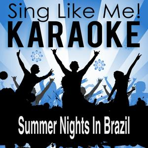 Summer Nights in Brazil (Radio Mix) (Karaoke Version)