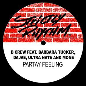 Partay Feeling (feat. Dajae, Barbara Tucker, Ultra Naté, Moné)