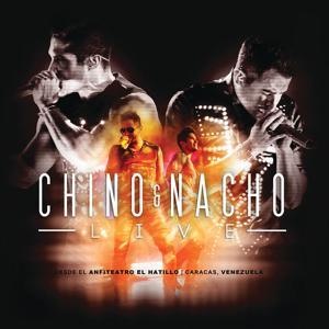Chino & Nacho Live