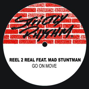 Go On Move (feat. Mad Stuntman)