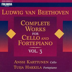 Beethoven: Complete Works for Cello and Fortepiano, Vol 3