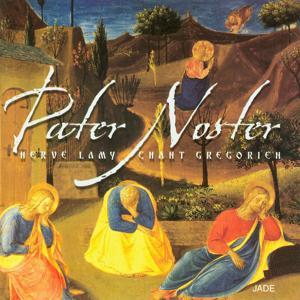 Pater Noster: Gregorian Chant