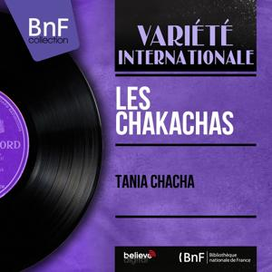 Tania Chacha (Mono Version)