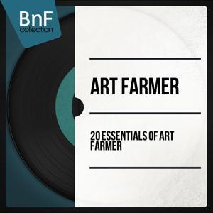 20 Essentials of Art Farmer