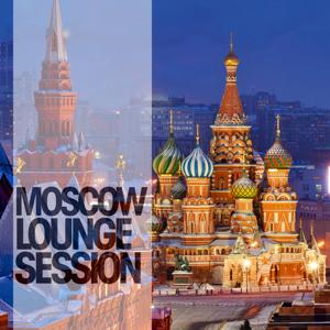 Moscow Lounge Session