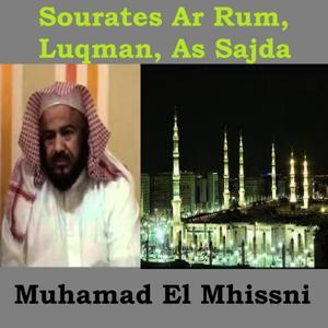 Sourates Ar Rum, Luqman, As Sajda