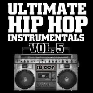 Ultimate Hip Hop Instrumentals, Vol. 5