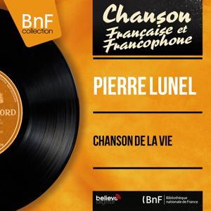 Chanson de la vie (Mono Version)