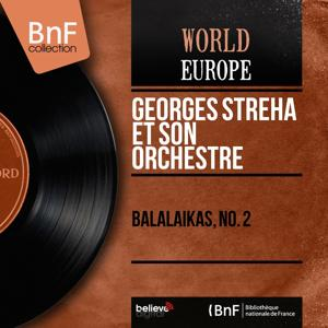 Balalaïkas, no. 2 (Mono Version)