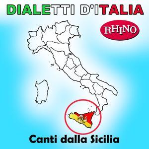 Dialetti d'Italia: Canti dalla Sicilia