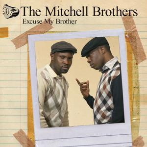 Excuse My Brother  (DMD - iTunes Exclusive)