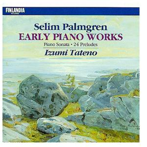 Selim Palmgren : Early Piano Works