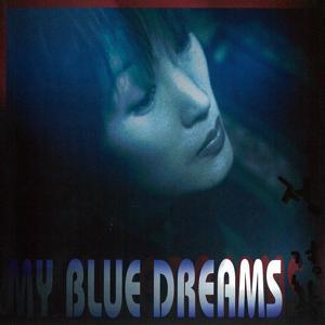 My Blue Dreams