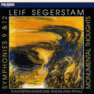 Leif Segerstam : Symphonies 9 & 12, Monumental Thoughts
