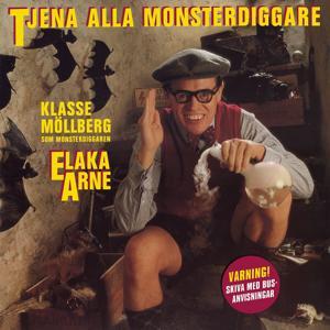 Elaka Arne - Tjena alla monsterdiggare