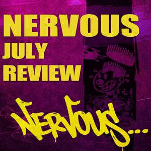 Nervous July Review
