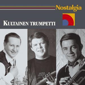 Nostalgia / Kultainen trumpetti