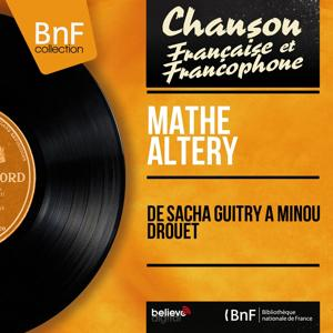 De Sacha Guitry à Minou Drouet (Mono Version)