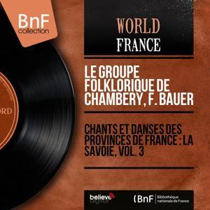 Chants et danses des provinces de France : La Savoie, vol. 3 (Mono Version)