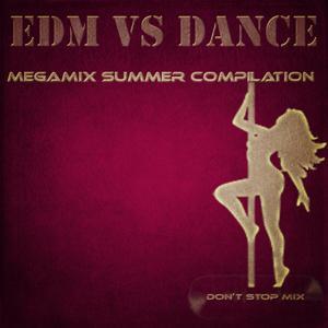 Megamix Summer Compilation: EDM vs. Dance