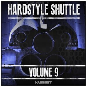 Hardstyle Shuttle, Vol. 9