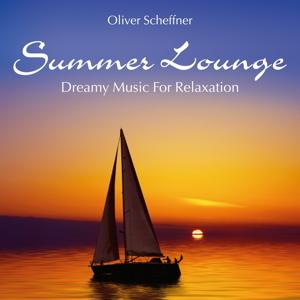Summer Lounge: Dreamy Music for Relaxation