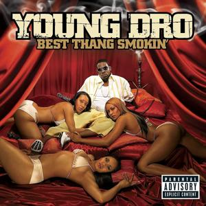 Best Thang Smokin' [Explicit iTunes Exclusive]
