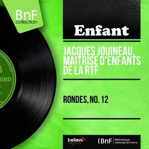 Rondes, no. 12 (Mono Version)